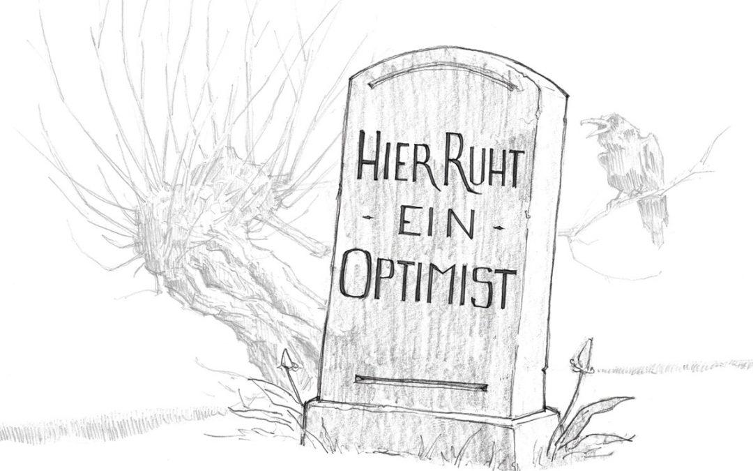 Positives Denken kann tödlich sein – auch im Business!